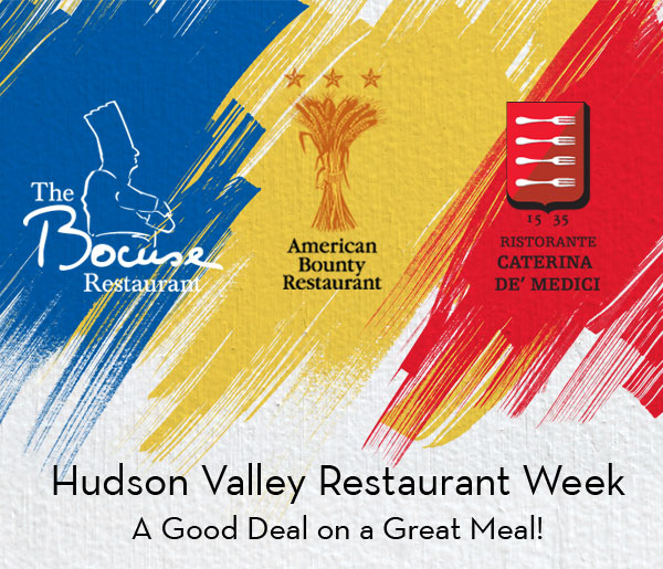 Hudson Valley Restaurant Week, a good deal on a great meal a The Bocuse Restaurant, American Bounty Restaurant, and Ristorante Caterina de Medici